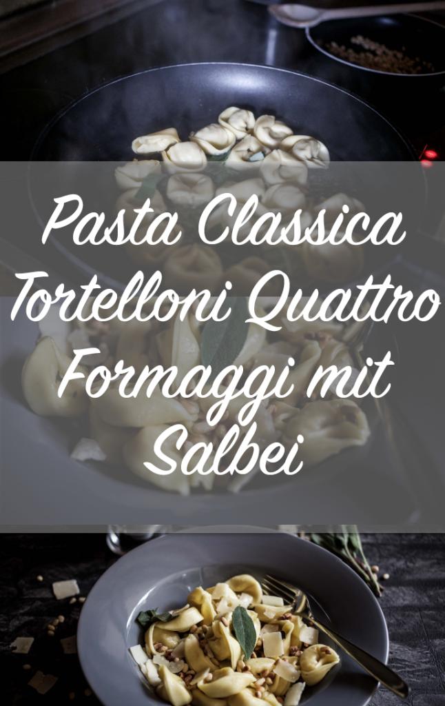 pasta-classica-hilcona-tortelloni-salbei-rezept